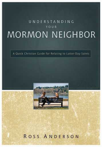 A Quick Christian Guide for Relating to Latter-day Saints